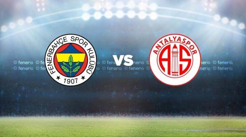 Feenrbahçe - Antalyaspor