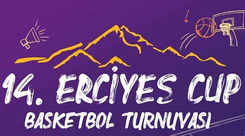 14. Erciyes Cup Basketbol Turnuvası